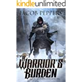 A Warrior's Burden: Book One of Saga of the Known Lands