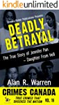 Deadly Betrayal: The True Story of Jennifer Pan - Daughter from Hell