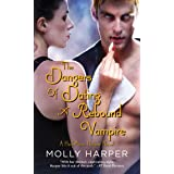 The Dangers of Dating a Rebound Vampire (Half Moon Hollow series Book 3)