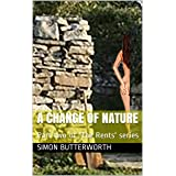 A Change of Nature : Part two of 'The Rents' series (The Rents Saga Book 2)
