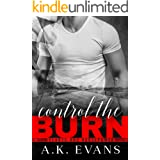 Control the Burn (Hearts & Horsepower Book 1)
