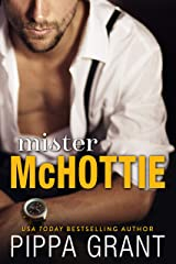 Mister McHottie: A Billionaire Boss / Brother's Best Friend / Enemies to Lovers Romantic Comedy Kindle Edition