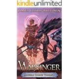 Warsinger: A LitRPG Dragonrider Adventure (The Archemi Online Chronicles Book 4)