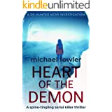 Heart of the Demon: A spine-tingling serial killer thriller (THE DS HUNTER KERR INVESTIGATIONS Book 1)