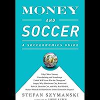 Money and Soccer: A Soccernomics Guide: Why Chievo Verona, U…