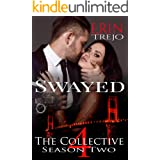 Swayed (The Collective Season Two, Episode 4)