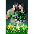 Take A Chance With Me: A With Me In Seattle Novel (With Me In Seattle - The O'Callaghans Book 5)