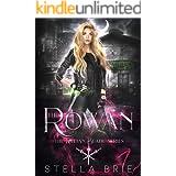 The Rowan: An Urban Fantasy Reverse Harem Romance (The Killian Blade Series Book 1)