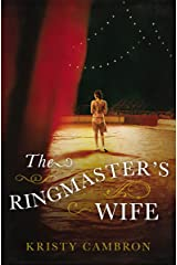 The Ringmaster's Wife Kindle Edition