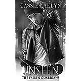 Unseen (The Fallen Guardians Book 3)