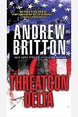 THREATCON DELTA (A Ryan Kealey Thriller Book 7) Kindle Edition