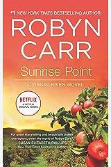 Sunrise Point (A Virgin River Novel Book 17) Kindle Edition