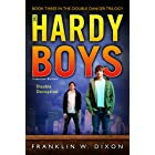 Double Deception: Book Three in the Double Danger Trilogy (The Hardy Boys: Undercover Brothers 27)