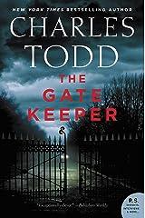 The Gate Keeper: An Inspector Ian Rutledge Mystery (Inspector Ian Rutledge Mysteries Book 20) Kindle Edition