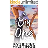 The Big One: A Second Chance Romantic Comedy