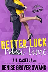 Better Luck Next Time (Asheville Brewing Book 2) Kindle Edition