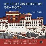 The LEGO Architecture Idea Book: 1001 Ideas for Brickwork, S…