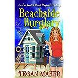 Beachside Burglary: An Enchanted Coast Magical Mystery (Enchanted Coast Magical Mystery Series Book 6)