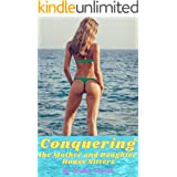 Conquering the Mother and Daughter House Sitters: The Reluctant Submissives, Mom and Daughter, May Get a New Lesbian Dominant