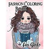 Fashion Coloring Book For Girls: Fun Fashion and Fresh Styles!: Coloring Book For Girls (Fashion & Other Fun Coloring Books F