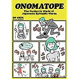ONOMATOPE The Fantastic World of Japanese Symbolic Words