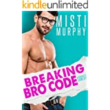 Breaking Bro Code: A Best Friend's Little Sister Romance (The Line Up Book 4)