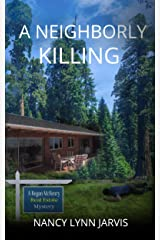 A Neighborly Killing (Regan McHenry Real Estate Mysteries Book 6) Kindle Edition