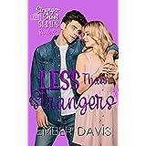 Less Than Strangers (Stranger Shoot Book 6)