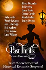 Past Thrills: Twelve Excerpts of Historical Romantic Suspense Kindle Edition