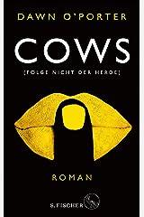Cows: Folge nicht der Herde (German Edition) Kindle Edition
