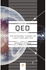 QED: The Strange Theory of Light and Matter (Princeton Science Library Book 33) Kindle Edition