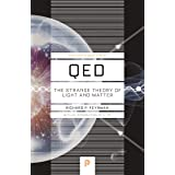 QED: The Strange Theory of Light and Matter (Princeton Science Library Book 33)
