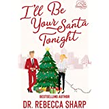 I'll Be Your Santa Tonight: A Holiday Romantic Comedy (Country Love Collection)