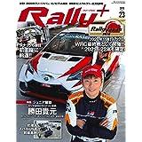RALLY PLUS - ラリープラス - vol.23