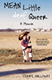 Mean Little deaf Queer: A Memoir (English Edition)