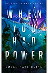 When You Had Power (Nothing is Promised 1) Kindle Edition
