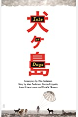 Isle of Dogs Kindle Edition