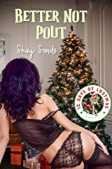 Better Not Pout: Shay's Christmas Romp (12 Days of Lustmas) Kindle Edition