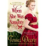 When She Was Naughty: A Christmas Short Story