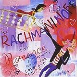 Rachmaninoff for Romance / Various