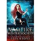 The Dark Soul (Vampire Hunter Society Book 3)