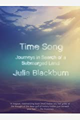 Time Song: Journeys in Search of a Submerged Land Paperback