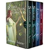 The Return of the Elves Collection: Books 1-4