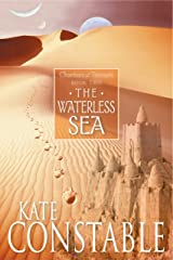 The Waterless Sea: Book 2 of the Chanters of Tremaris Kindle Edition