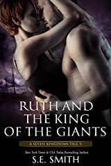 Ruth and the King of the Giants: A Seven Kingdoms Tale 5 (The Seven Kingdoms) Kindle Edition