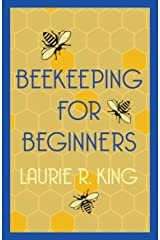 Beekeeping for Beginners: Short Story (A Mary Russell & Sherlock Holmes Mystery) Kindle Edition