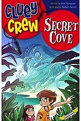 Secret Cove (Cluey Crew Book 7) Kindle Edition