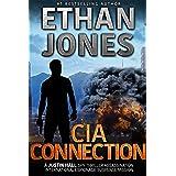 CIA Connection: A Justin Hall Spy Thriller: Assassination International Espionage Suspense Mission - Book 9