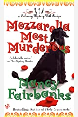 Mozzarella Most Murderous (Culinary Food Writer Book 6) Kindle Edition