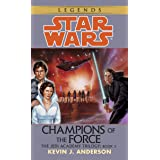 Champions of the Force: Star Wars Legends (The Jedi Academy) (Star Wars: The Jedi Academy Book 3)